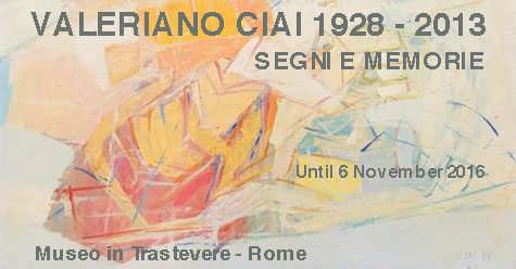VALERIANO CIAI 1928 - 2013. SEGNI E MEMORIE (SIGNS AND MEMORIES)
